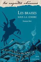 Couverture du livre « Les braises sous la cendre » de Francois Hoff aux éditions Le Verger