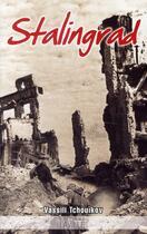 Couverture du livre « Stalingrad » de Vassili Tchouikov aux éditions Laville