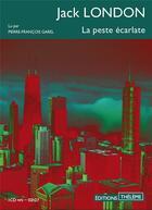 Couverture du livre « La peste ecarlate - volume 02 » de Jack London aux éditions Theleme