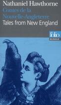 Couverture du livre « Contes de la Nouvelle-Angleterre » de Nathaniel Hawthorne aux éditions Folio