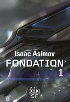 Couverture du livre « Le cycle de fondation t.1 » de Isaac Asimov aux éditions Gallimard