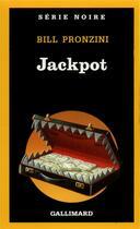 Couverture du livre « Jackpot » de Bill Pronzini aux éditions Gallimard