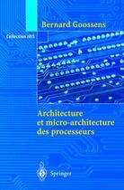 Couverture du livre « Iris ; Architecture Et Micro-Architecture Des Processeurs » de Bernard Goossens aux éditions Springer