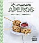 Couverture du livre « Les nouveaux apéros ; 100 recettes inratables » de Collectif aux éditions Mango