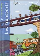 Couverture du livre « A TRES PETITS PAS ; les transports » de Veronique Corgibet aux éditions Actes Sud Junior