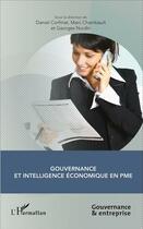 Couverture du livre « Gouvernance et intelligence économique en PME » de Georges Nurdin et Daniel Corfmat et Marc Chambault aux éditions L'harmattan
