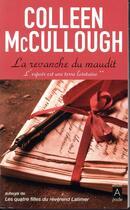 Couverture du livre « La revanche du maudit » de Colleen Mccullough aux éditions Archipel