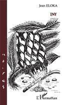 Couverture du livre « Iny » de Jean Eloka aux éditions L'harmattan