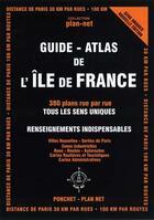 Couverture du livre « Atlas ile de france - 380 plans rue par rue » de Villes Nouvelle aux éditions Ponchet-plan Net