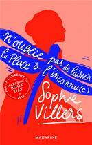 Couverture du livre « N'oublie pas de laisser la place à l'inconnu(e) » de Sophie Villers aux éditions Mazarine