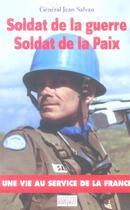 Couverture du livre « Soldat de la guerre, soldat de la paix » de Jean Salvan aux éditions Italiques