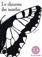 Couverture du livre « La chanson des insectes » de Thierry Dedieu aux éditions Seuil Jeunesse