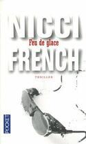 Couverture du livre « Feu de glace » de Nicci French aux éditions Pocket