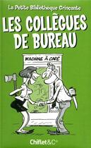 Couverture du livre « Les collègues de bureau » de Collectif aux éditions Chiflet