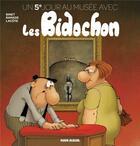Couverture du livre « Les Bidochon HORS-SERIE ; un 5e jour au musée avec les Bidochon » de Christian Binet aux éditions Fluide Glacial