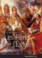 Couverture du livre « Les Pères de l'Eglise » de Louis-Michel Blain aux éditions Saint-leger