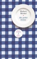 Couverture du livre « Mes péchés bretons » de Hubert Michel aux éditions Nil
