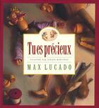 Couverture du livre « Tu es précieux » de Max Lucado aux éditions Editions Cle