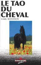 Couverture du livre « Tao du cheval » de Linda Kohanov aux éditions Ronan Denniel