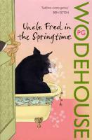 Couverture du livre « Uncle Fred in the springtime » de Pelham Grenville Wodehouse aux éditions Adult Pbs