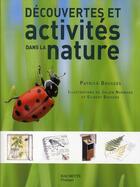 Couverture du livre « Découverte et activités dans la nature » de Patrick Bousses aux éditions Hachette Pratique