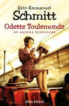 Couverture du livre « Odette toulemonde et autres histoires » de Éric-Emmanuel Schmitt aux éditions Albin Michel