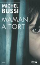 Couverture du livre « Maman a tort » de Michel Bussi aux éditions Presses De La Cite