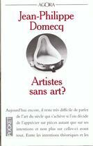 Couverture du livre « Artistes Sans Art » de Jean-Philippe Domecq aux éditions Pocket