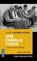 Couverture du livre « Une famille corse ; 1200 de solitude » de Robert Colonna D'Istria aux éditions Pocket