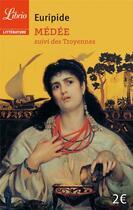 Couverture du livre « Médée ; les troyennes » de Euripide aux éditions J'ai Lu