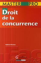 Couverture du livre « Droit de la concurrence » de Pironon V. aux éditions Gualino