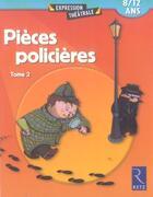 Couverture du livre « Pièces policières t.2 » de Christine Berthon et Jean-Luc Betron aux éditions Retz