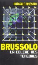 Couverture du livre « Integrale La Colere Des Tenebres » de Brussolo-S aux éditions Vauvenargues