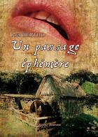 Couverture du livre « Un passage éphémère » de Joel Bertho aux éditions Benevent