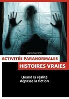 Couverture du livre « Activités paranormales » de John Norton aux éditions Pages Ouvertes