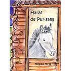 Couverture du livre « Haras de pur-sang » de Mireille Mirej aux éditions Ivoire Clair