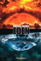 Couverture du livre « Eden » de Anton Parks aux éditions Pahana Books