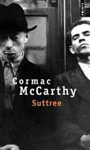 Couverture du livre « Suttree » de Cormac McCarthy aux éditions Points