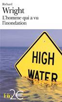 Couverture du livre « L'homme qui a vu l'inondation » de Richard Wright aux éditions Gallimard