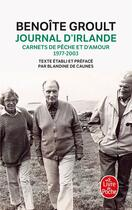 Couverture du livre « Journal d'Irlande ; carnets de pêche et d'amour, 1977-2003 » de Benoite Groult aux éditions Lgf