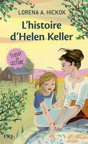 Couverture du livre « L'histoire d'Helen Keller » de Lorena A. Hickok aux éditions Pocket Jeunesse
