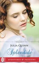 Couverture du livre « Splendide » de Julia Quinn aux éditions J'ai Lu