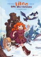 Couverture du livre « Liloo, fille des cavernes t.1 ; la grande chasse » de Stephane Tamaillon et Pierre Long aux éditions Frimousse