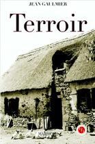 Couverture du livre « Terroir » de Jean Gaulmier aux éditions Communication Presse Edition