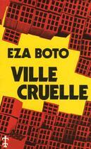 Couverture du livre « Ville cruelle » de Boto aux éditions Presence Africaine