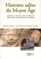 Couverture du livre « Histoires salées du Moyen Age » de Jean-Louis Marteil et Marie Cailly et Alan Roch aux éditions La Louve