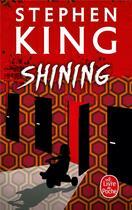 Couverture du livre « Shining » de Stephen King aux éditions Lgf