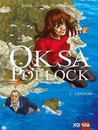 Couverture du livre « Oksa Pollock T.2 ; l'ennemi » de Eric Corbeyran et Nauriel aux éditions Glenat