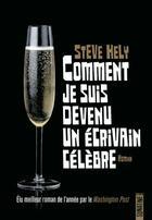 Couverture du livre « Comment je suis devenu un écrivain célèbre » de Steve Hely aux éditions Sonatine
