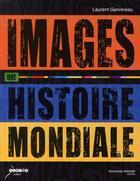 Couverture du livre « Images, une histoire mondiale » de Laurent Gervereau aux éditions Nouveau Monde